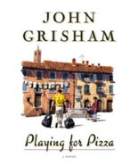 Playing for Pizza by John Grisham (2007, Hardcover) - $4.50