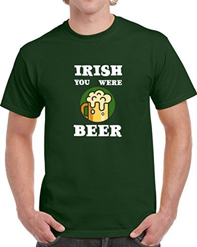 Primary image for Irish You Were Beer Funny T-Shirt Novelty ST. Patrick's Day T Shirt Fashion New