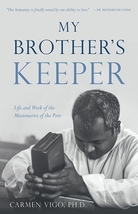 My Brother's Keeper: Life and Work of the Missionaries of the Poor - $19.95