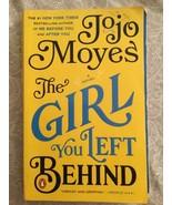 The Girl You Left Behind: A Novel - $2.96