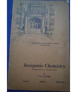 Vintage Inorganic Chemistry International Correspondence Schools - $2.99