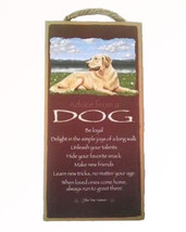 """Advice from a Dog Sign Plaque Dog 5"""" x 10""""  Pet Lovers Gift  - $9.95"""