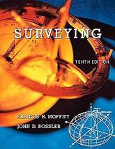 Surveying [Paperback] Moffitt, Francis and Bossler, John - $22.88