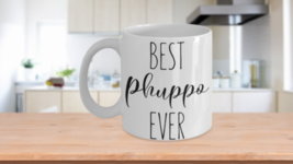 Best Phuppo Ever Mug Aunt Funny Gift Idea Coffee Cup - $14.65+