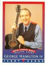 George Hamilton IV trading Card (Super Country Music) 1992 Tenny - $3.00