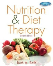 Nutrition & Diet Therapy [Mar 20, 2013] Roth, Ruth A. - $69.95