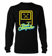 Bad Computer #365 - Men's Long Sleeve T-Shirt - Funny nerd mac os9 osx windows - $23.99