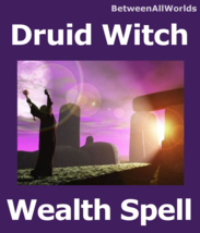 xjw Druid Witch Money Riches Magick Abilities Wealth Betweenallworlds Sp... - $159.31