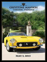 Greystone Mansion Beverly Hills Concours d'Elegance 2015 Ferrari Metal Sign - $25.00