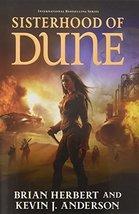Sisterhood of Dune: Book One of the Schools of Dune Trilogy Herbert, Bri... - $21.82