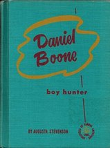 Daniel Boone.Boy Hunter Childhood of Famous Americans Series [Hardcover]... - $10.95