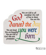 God Danced the Day You Were Born Plaque  - $21.99