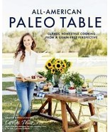 All-American Paleo Table by Caroline Potter (2015, Hardcover) - $5.34