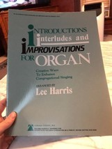 Introductions Interludes and Improvisations for Organ Congregational Sin... - $11.39