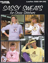 Leisure Arts 530 SASSY SWEATS for Cross Stitchers Book 2 with 9 Designs - $4.99
