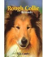 Rough Collie Records : Iris Combe  : New Hardcover @ZB - $69.95