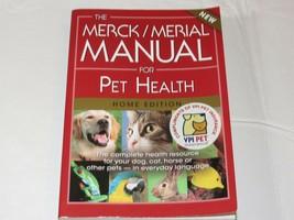 The Merck / Merial Manuel Pour Pet Health The Complete Resource Pb Livre - $16.02