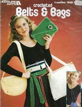 Leisure Arts 168 Crochet Belts & Bags Leaflet Vintage 1980 Patterns Fashions - $4.11