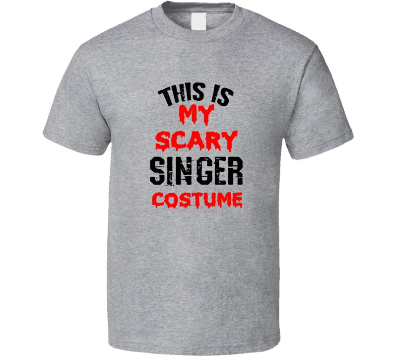 Primary image for This Is My Scary Singer Costume Tee Funny Halloween Party Occupation T Shirt