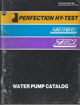 Old vintage perfection HY-test ztreeter zoom water pump catalog WP988 ma... - $9.99