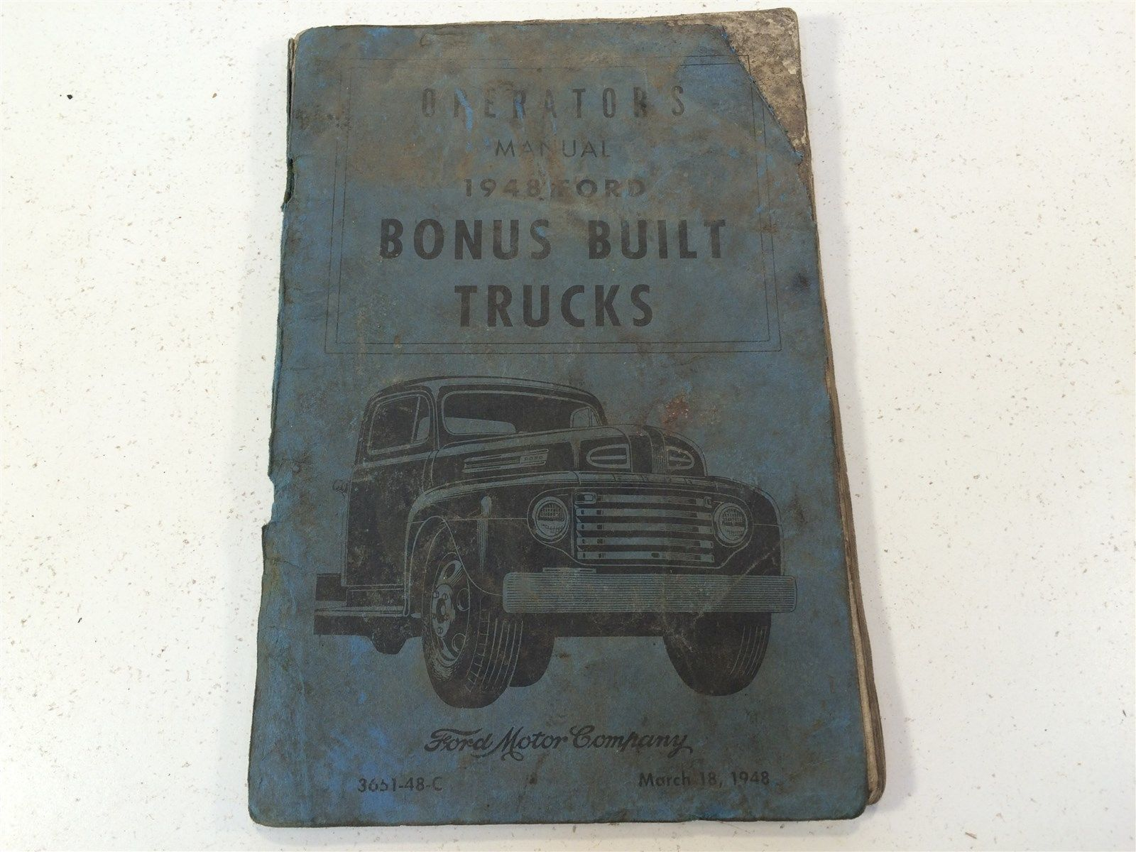1948 Ford Bonus Built Trucks Operator's Manual 3651-48-C OEM Original