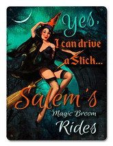 Yes, I Can Drive A Stick Witch Pin-Up Metal Sign - $25.95