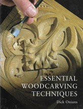 Woodcarving Book-Essential Woodcarving Teachniques by Dick Onians - $12.16