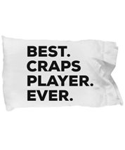 Craps Player Pillow Case - Gifts For Craps Players - Unique Gift Idea Bi... - $9.75