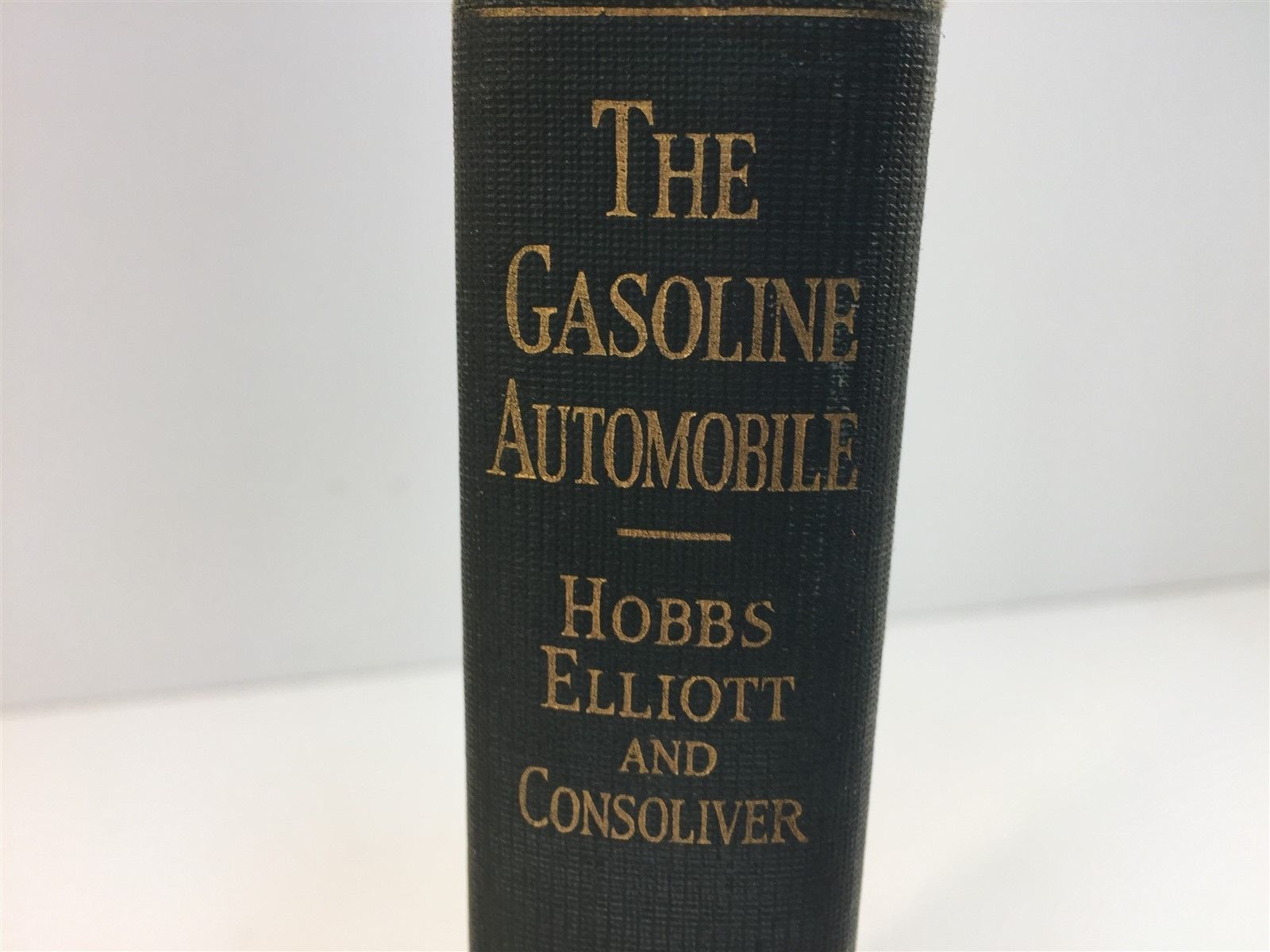 The Gasoline Automobile By Elliott & Consolver Hard Cover 1924 Illustrated 3rd