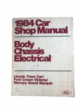 1984 Car Shop Manual Body Chassis Electrical Lincoln Town Car Ford Crown Victori - $24.74