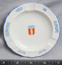 Vintage EES Service Serving You In Europe Ceramic Ashtray US Military Eu... - $12.86