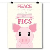 Inspired PostersPeace, Love, Pigs Poster Size 8x10 - $7.84