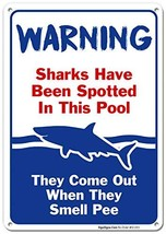 Swimming Pool Sign, Sharks Have Been Spotted in This Pool, Pool Rules, 10x14 Rus - $15.73