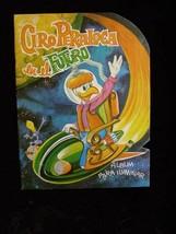 Disney Ciro Peraloca En El Futuro Coloring Book Mexican 1980 - $19.99