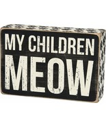 """My Children Meow  Box Sign Primitives by Kathy 6"""" x 4"""" Cat - $11.99"""