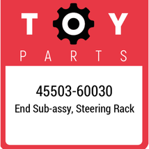 45503-60030 Toyota End Subassy Steering Rack, New Genuine OEM Part - $128.59