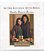 In the Kitchen with Rosie Oprah's Favorite Recipes Rosie Daley Hardcover... - $3.00
