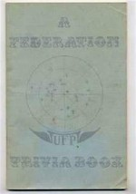 A Federation Trivia Book  STAR TREK 1976 Machines Men & Alien Things - $24.72
