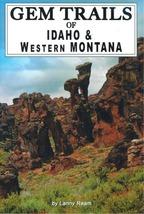 Gem trails of idaho and western montana thumb200