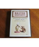 MASTER MINIATURISTS: MM13: Miniature Jointed Teddy Bear with Lorraine Ga... - $19.99