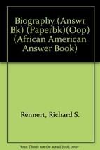 Biography: 325 Questions (African American Answer Book) Rennert, Richard... - $9.79