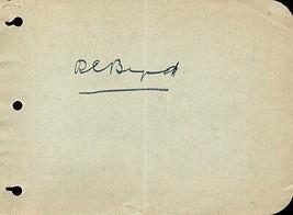 RICHARD BYRD Autograph. Nicely signed on album page. Famed explorer. Nor... - $49.49