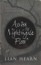 'Across the Nightingale Floor (Tales of the Otori, Book One)' [Hardcover] Hearn,