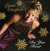 DO YOU HEAR CHRISTMAS by Lynn Cooper