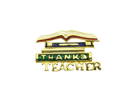 Thank a Teacher Pin & Brooch - $11.95