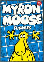 Myron Moose 2, - 1973,  vintage Underground Comix - $7.98