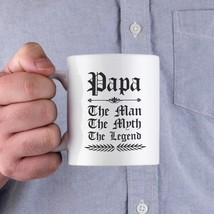 Vintage Gothic Papa The Man The Myth The Legend Coffee Mug Cup For Dad - $14.99