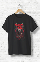 Machine Head Rock Band shirt unisex classic design top T-shirt tee gilda... - $18.98+