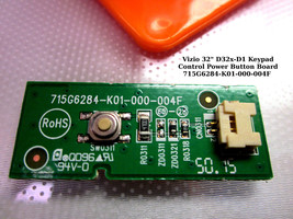 "Vizio 32"" D32x-D1 Keypad Control Power Button Board 715G6284-K01-000-004F  NEW - $14.95"