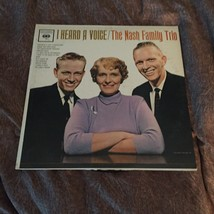 The Nash Family Trio LP I Heard A Voice Demonstration Record - $3.00